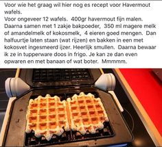 Afbeeldingsresultaat voor havermoutwafels pascale naessens Healthy Baking, Healthy Snacks, Sports Food, Brunch, Dutch Recipes, Pureed Food Recipes, Sugar Free Desserts, Easy Cooking, Food Design