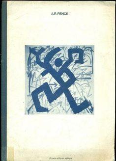 A.R. PENCK (Ralph Winkler), Standart. Milano, L'Uomo e l'Arte, 1973.