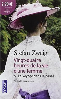 24h de la vie d'une femme suivies de Le Voyage dans le pa... https://www.amazon.fr/dp/226624289X/ref=cm_sw_r_pi_dp_x_kSY3xbBKPSP79
