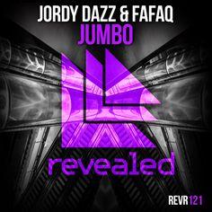 Jumbo - Jordy Dazz & Fafaq.                       Revealed Recordings REVR121