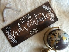 Let the ADVENTURE Begin Wooden Wedding Sign, Wooden Quote, Calligraphy, Rustic Wedding Decor