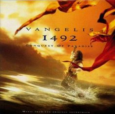 Vangelis - 1492:Conquest of Paradise (OST) by Precision Series