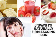 7 Ways to Naturally Firm Sagging Skin