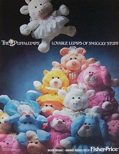 Puffalumps! I had the pink dog, one sister had the yellow cat and other sister had blue bear :) parachute material pillow toys...way before pillow pets!