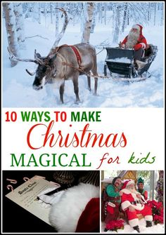 10 Ways to make Christmas Magical for Kids- I LOVE the Reindeer Cam and the Santa Tracker