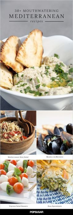 There's no denying the health benefits of the Mediterranean diet. Thankfully you can still get the yum factor right at home with these recipes rich in nuts, vegetables, beans, olive oil, and fish. From tzatziki to tahini, here are 37 recipes that will help you master Mediterranean cuisine.
