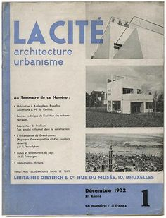 R. Verwilghen [Editor]: LA CITÉ [Revue Mensuelle Belge D'Architecture et D'Urbanisme]. Bruxelles: Librairie Dietrich & Co., December 1932.