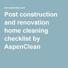 Start a post-construction cleaning business