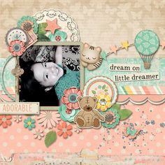 Layout using Little Dreamer by Amber Shaw and Blagovesta Gosheva. Available at Sweet Shoppe Designs