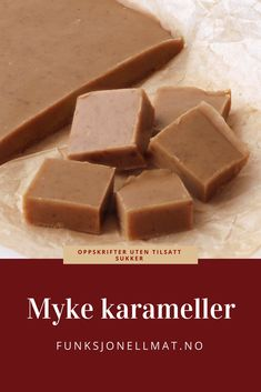 Myke karameller - Funksjonell Mat | Karameller recipe | Karameller opskrift | Oppskrift karameller | Hjemmelaget godteri | Sukrin | Sukkerfritt godteri | Karameller konfekt Keto Chocolate Chip Cookies, Candy Recipes, No Bake Desserts, Christmas Baking, Winter Holidays, Cornbread, Feta, Food And Drink, Favorite Recipes