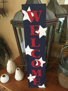 Sign Welcome Patriotic Wooden Sign Vertical by AlohaFromParadise