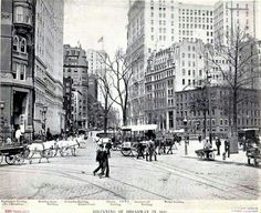 Beginning of Broadway in 1899. Unknown photographer.