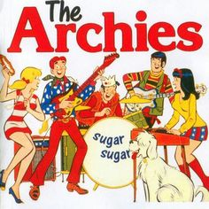 """Archie and his friends have a band called """"The Archies"""" which produced a real song called Sugar Sugar. Description from scoopwhoop.com. I searched for this on bing.com/images"""