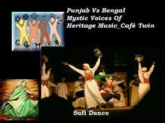 Punjab & Bengal Heritage Dance and Music of The wondering Sufi Musicians through centuries past.