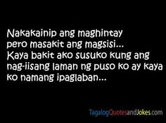 Tagalog Love Quotes: Tagalog Quotes Images Tagalog Love Quotes, Qoutes About Love, Sad Love Quotes, Truth Quotes, Hugot Lines, Pick Up Lines, Language, Cards Against Humanity, Lol