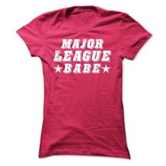 Major League Babe T Shirts, Hoodies. Check price ==► https://www.sunfrog.com/Sports/Major-League-Babe-HotPink-40703641-Ladies.html?41382 $19