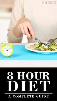 Do you want to know the secret to losing weight while still being able to eat delicious foods? It is the 8 Hour Diet! This is one of the simplest diet plans out there, and it has many other benefits apart from helping shed those unwanted pounds. Best Weight Loss Plan, Diet Plans To Lose Weight, Fast Weight Loss, How To Lose Weight Fast, Losing Weight, Lose Fat, 8 Hour Diet, 16 8 Diet, Easy Diet Plan