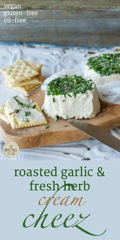 Luscious, plant-based Roasted Garlic & Fresh Herb Cream Cheez from Crave Eat Heal by Annie Oliverio. Get the recipe at An Unrefined Vegan.