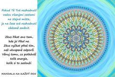 Štěstí | Mandala na každý den Motto, Quotes, Health, Quotations, Mottos, Quote, Manager Quotes, Qoutes, A Quotes