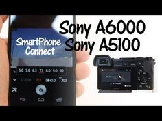 Connect the Sony or Camera to Smartphone using the Smart Remote Control App and Sony Playmemories Mobile App in order to use the phone as a remot. Sony A6000, Photography Camera, Image Photography, Photography Ideas, Sony Camera, Digital Camera, Camera Hacks, Photoshop Design, Videography