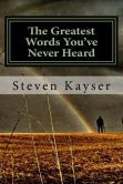 The Greatest Words You've Never Heard: True Stories of Triumph  Now available at Barnes & Noble