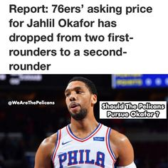76ers General Manager Bryan Colangelo has recently made it known that their asking price for Jahlil Okafor has dropped down to a 2nd Rounder (which means any team could offer that) But one big reason why no teams have tried to obtain him is because they want him Long Term so if the Sixers buy him out of his contract any team could offer him a multi-year deal.  Should the Pelicans be interested ? in my opinion Yes. This season is a Boom or Bust so I say we do this because we have to make the…