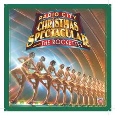 The Rockettes: Radio City Christmas Spectacular « Blast Gifts
