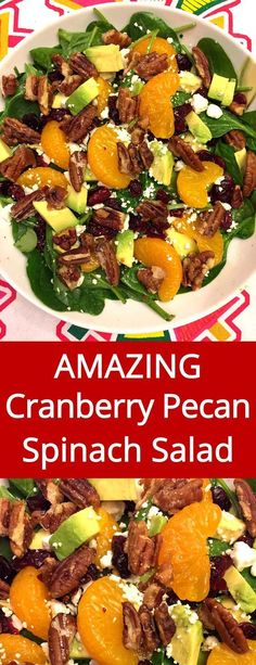 Spinach Salad With Candied Pecans, Dried Cranberries, Avocado, Feta and Oranges
