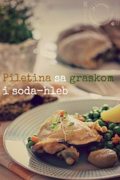 Chicken with peas and soda-bread
