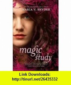 Magic Study (Study, Book 2) Publisher Mira; Original edition Maria V. Snyder ,   ,  , ASIN: B004VWLK3Y , tutorials , pdf , ebook , torrent , downloads , rapidshare , filesonic , hotfile , megaupload , fileserve