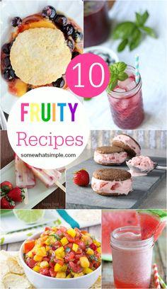 10 Fruity Recipes