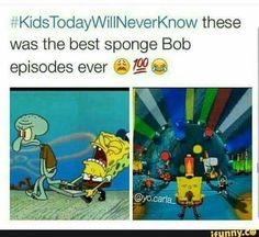 Man those episodes were awesome