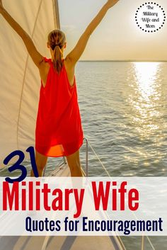 Awesome military wife quotes to help get you through those really tough days. Great list of quotes you might not have heard before!