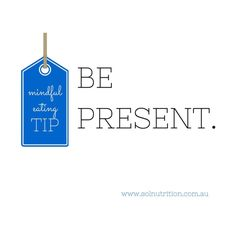 #mindfuleating tip: Be present