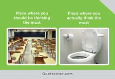 Place where you should be thinking the most vs Place where you actually think the most V Quote, Expectation Vs Reality, Quote Of The Day, Funny Pictures, Inspirational Quotes, Atoms, Places, Memes, Life
