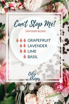 Cant Stop Me Diffuser Blend Grapefruit Lavender Lime and Basil Essential Oil Basil Essential Oil, Essential Oil Diffuser Blends, Doterra Essential Oils, Young Living Essential Oils, Yl Oils, Bath Body Works, Aromatherapy Oils, Aromatherapy Recipes, Living Oils