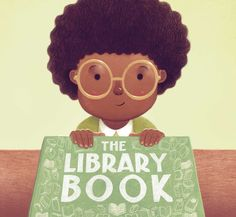 The Library Book! by Tom Chapin & Michael Mark, and illustrated by Chuck Groenink.