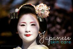 Japanese skin care - top 16 tips & secrets of Japanese women