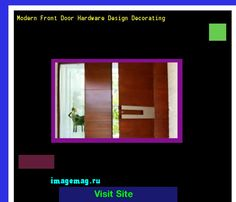 Modern Front Door Hardware Design Decorating 184413 - The Best Image Search