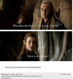 LOL! But back it off Tauriel If you like my Legolas there shall be pain