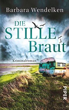 Die stille Braut: Kriminalroman (Martinsfehn-Krimis, Band 2) von Barbara Wendelken http://www.amazon.de/dp/349230706X/ref=cm_sw_r_pi_dp_z-u-vb03811NW