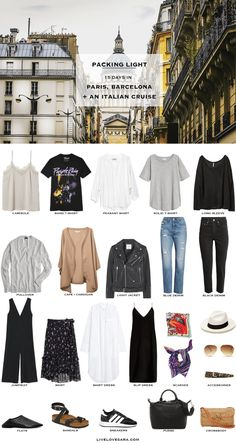 Packing Light: 15 Days in Paris, Barcelona + An Italian Cruise in Summer. What to Pack. Travel Capsule Wardrobe 2018