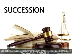 The ordinary meaning of the word 'Succession' is transmission of property to one or more persons after one's demise and the law of succession is the law governing the transmission of the property of the deceased. Rights and obligations of the deceased are also transmissible rights which pass to some living person. How and to whom the property amassed by the person through his own efforts or, by inheritance or, by gift or, by any other means during his lifetime will go to others and enjoyed…