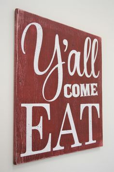 Y'all Come Eat Wood Sign Kitchen Sign Dining Room Sign Vintage Wall Decor Farmhouse Sign Housewarming Gift Wedding Gift Southern Wall Decor Modern Kitchen Design, Interior Design Kitchen, Vintage Walls, Vintage Signs, Vintage Kitchen Signs, Wooden Kitchen Signs, Vintage Decor, Hobby Lobby, Home Decor Kitchen