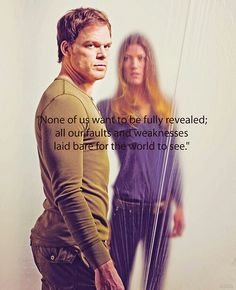 One of the many great quotes Dangerously Dreaming Dexter was the book, Dexter was the very entertaining series.