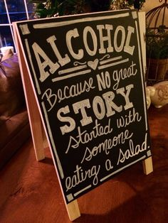 Wedding chalkboard sign Alcohol Because no Great by MelanieLupien