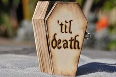 "Your ring box can really hammer home the point ""till death do us part."" 