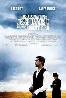 The Assassination Of Jesse James By The Coward Robert Ford - Andrew Dominik dir.