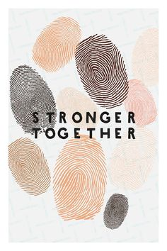 Stronger together Human diversity Fingerprint Printable Stop Racism, Protest Signs, Protest Art, Story Instagram, Wall Collage, Printable Wall Art, Prints, Equality Quotes, Libra Tattoo