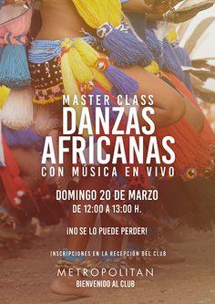 Este domingo, 20/03 a las 12:00h. realizaremos una Master Class especial  Danzas Africanas en Metropolitan Romareda.